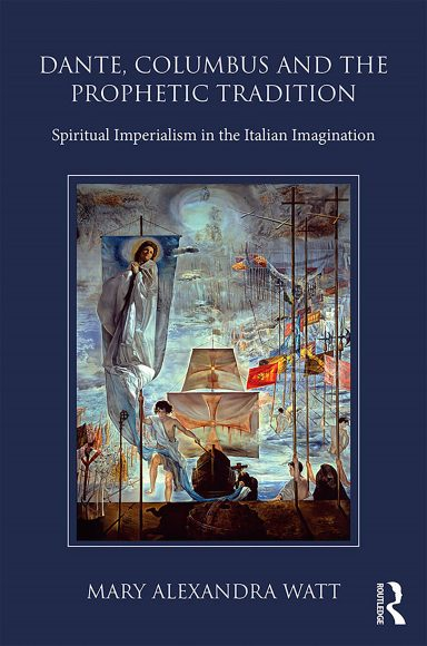 book cover for Dante, Columbus and the Prophetic Tradition