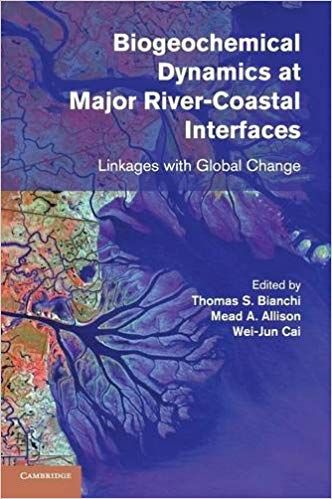 book cover of Biogeochemical Dynamics at Major River-Coastal Interfaces: Linkages with Global Change