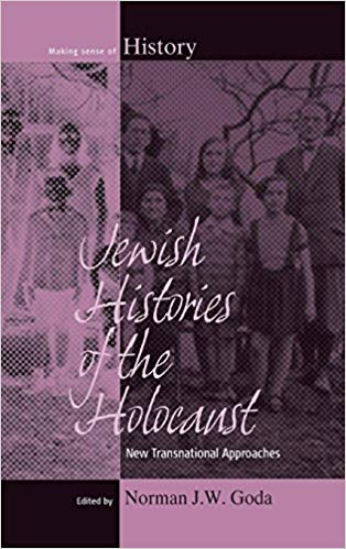 book cover of Jewish Histories of the Holocaust: