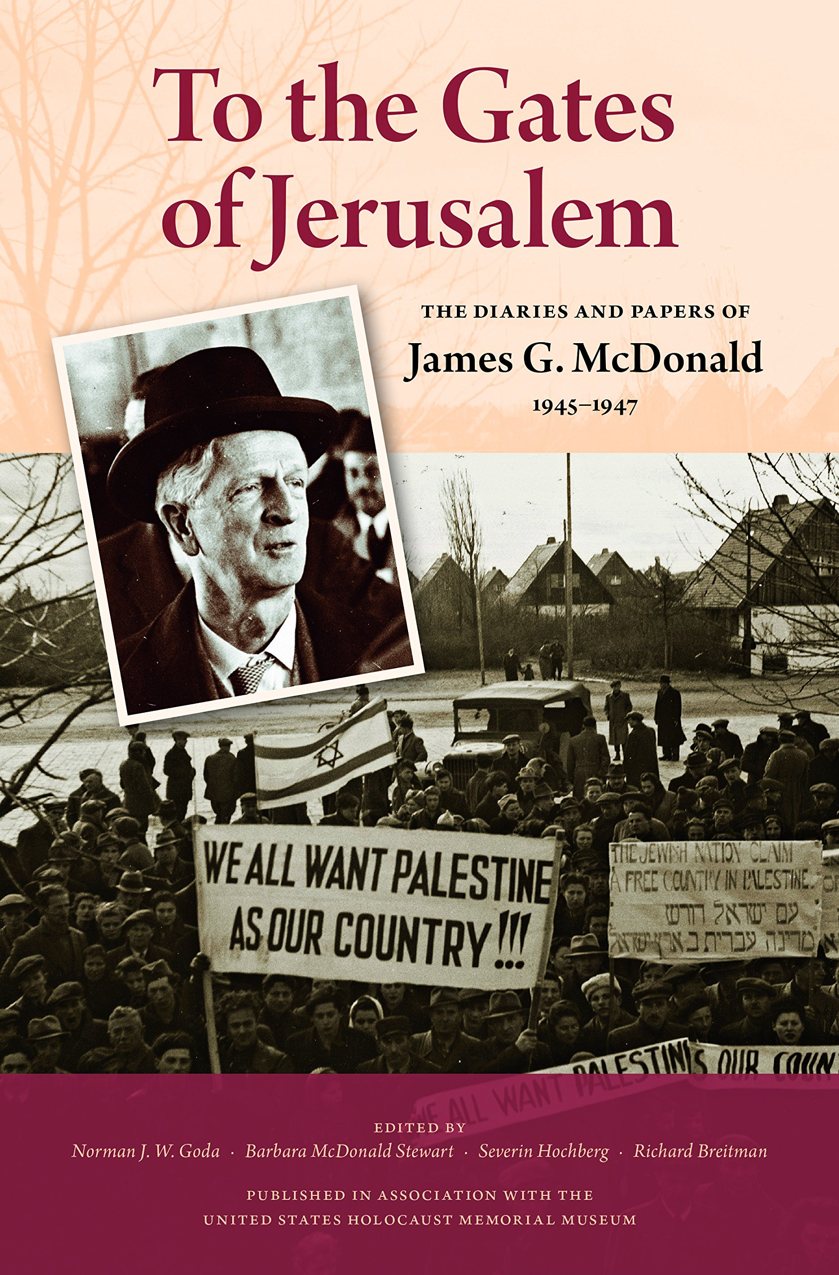 book cover of To the Gates of Jerusalem: The Diaries and Papers of James G. McDonald, 1945-1947