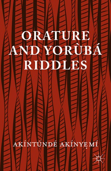 book cover for Orature and Yoruba Riddles