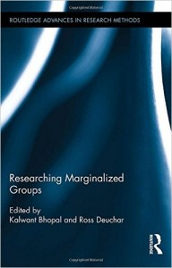 Researching Marginalized Groups Kalwant Bhopal and Ross Deuchar