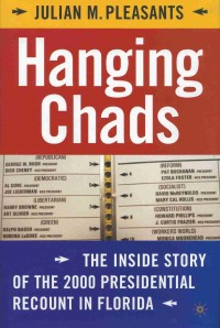 Image of the book Hanging Chads: The Inside Story of the 2000 Presidential Recount in Florida