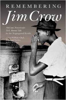 Image of the book Remembering Jim Crow Director