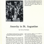 """Read """"Anarchy in St. Augustine,"""" published by Dr. Goodwyn in Harper's Magazine in June 1965. http://harpers.org/archive/1965/01/anarchy-in-st-augustine/"""